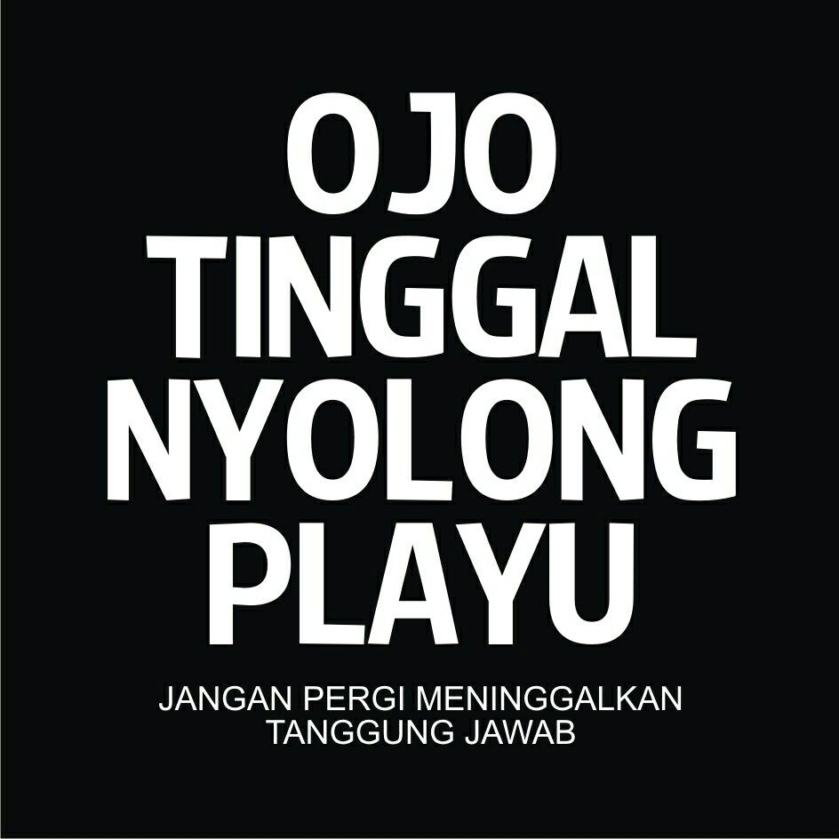 Tanggung Jawab Pepatah Jawa Pinterest Quotes Dan And Quotations