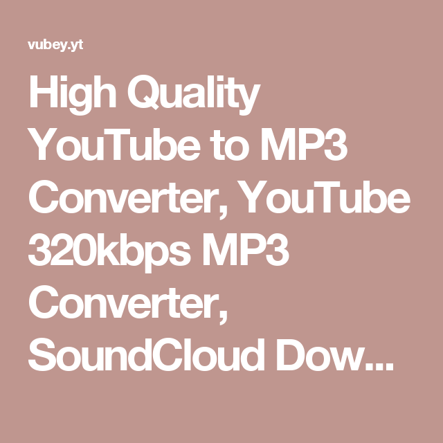 convert youtube to mp3 hq