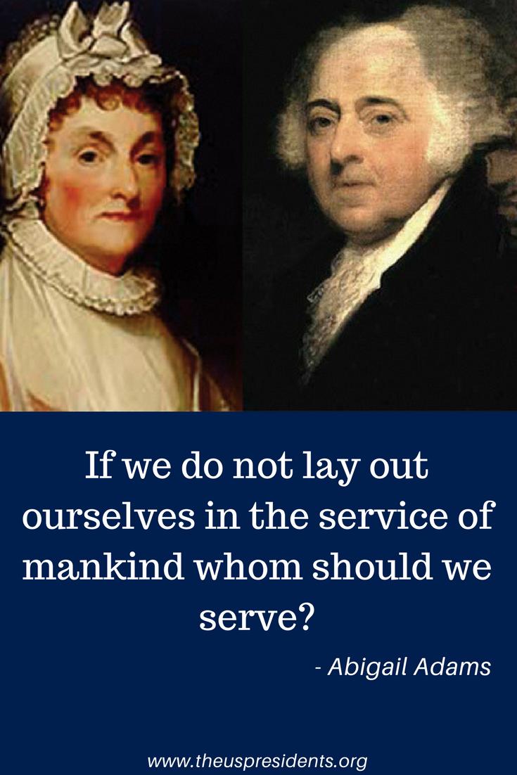Abigail Adams Quotes 2Nd Us President John Adams  John Adams Abigail Adams And Historian
