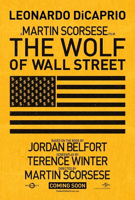 The Wolf of Wall Street (2013) Synopsis:	Based on the true story of Jordan Belfort, from his rise to a wealthy stockbroker living the high life to his fall involving crime, corruption and the federal government.   Directed by:	Martin Scorsese Cast:	 Leonardo DiCaprio, Margot Robbie, Matthew McConaughey, Jonah Hill