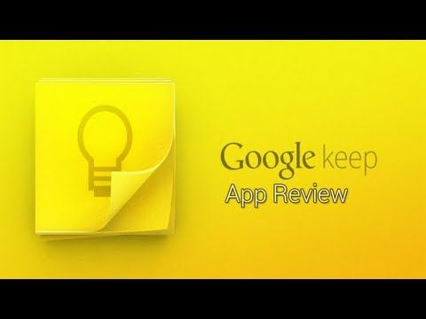 Google Keep Android App Review! - YouTube