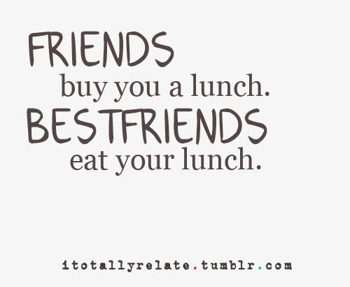 I Dedicate This To My Best Friend Katie Who Always Eats My Food.