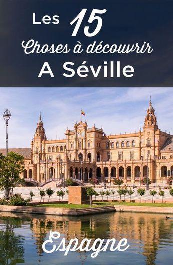 Visiter Séville: TOP 15 des Choses à Faire et à Voir