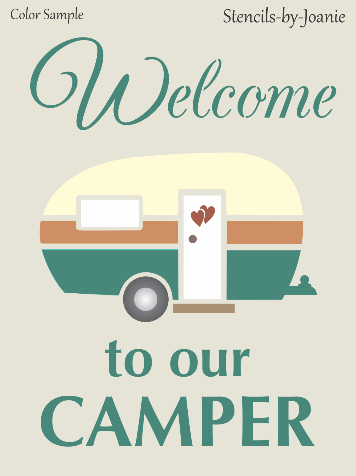 Joanie Stencil Welcome Camper RV Vintage Heart Love Family Cabin Campground Art