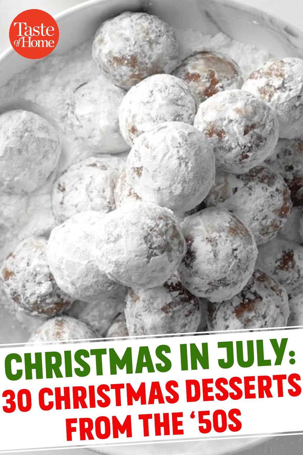 Taste Of Home Christmas 2020 1950s Christmas Desserts to Bring Back This Holiday Season in 2020