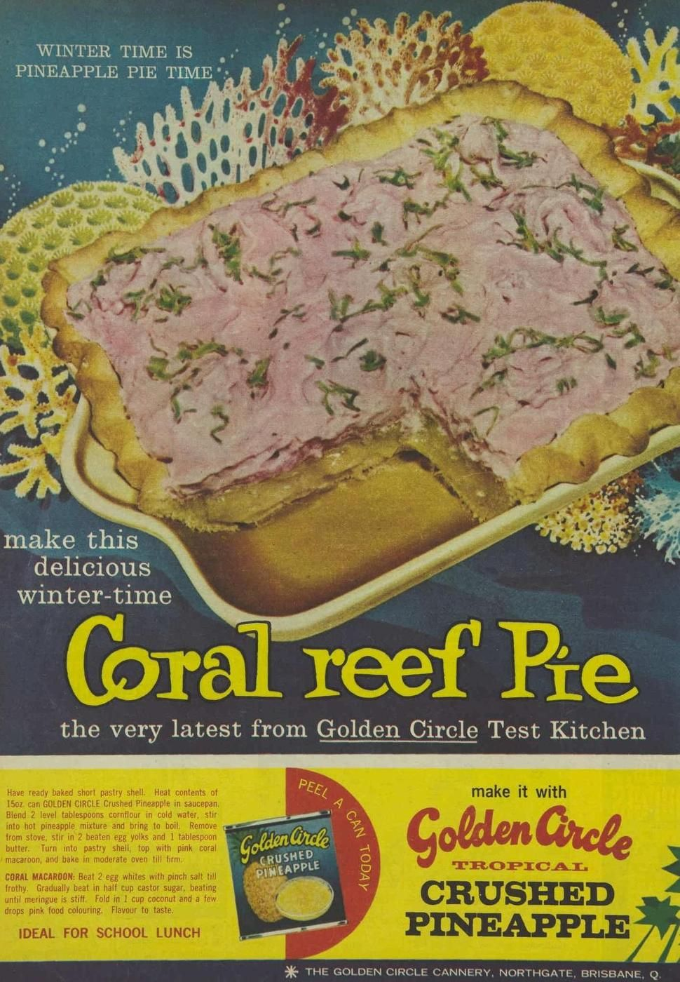 Coral reef Pie--the very latest from the Golden Circle Test Kitchen ...