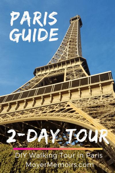 Paris Guide for short 2-day trip: walking tour to