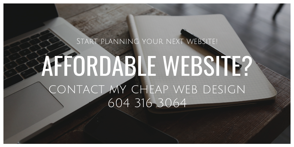 Affordable And Quality Vancouver Web Design Services 604 316 3064 Https Www Mycheapwebdesign Com Affor Web Design Affordable Web Design Web Design Packages