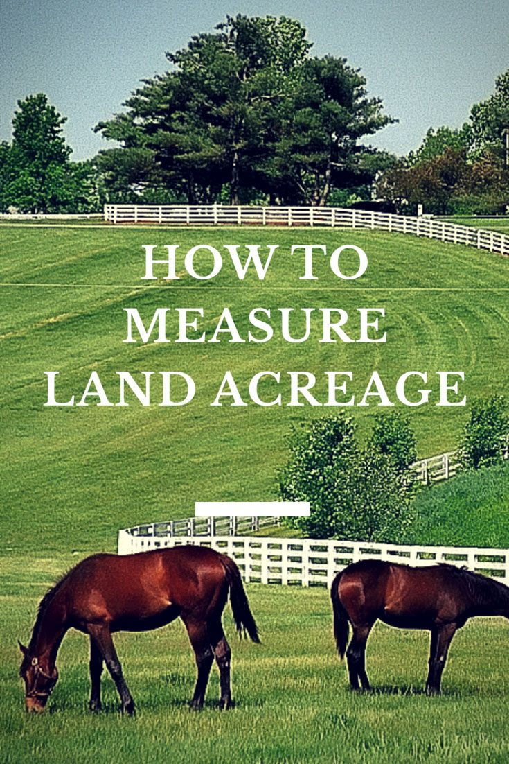 Acreage Calculator Find Acres Using A Map Or Land Dimensions Acreage Farm Life House Information