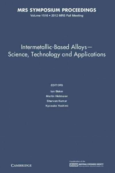 Intermetallic-Based Alloys: Science Technology and Applications
