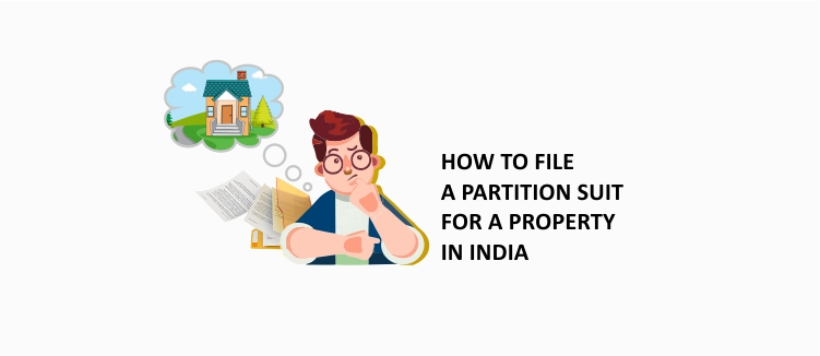 How To File A Partition Suit For A Property In India Property Lawyers In India Legal Services Civil Lawsuit Legal Advice