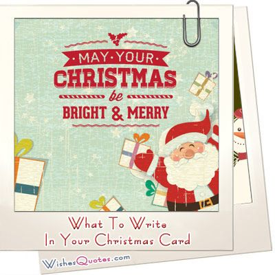 What to Write in your Christmas Card Christmas cards Christmas