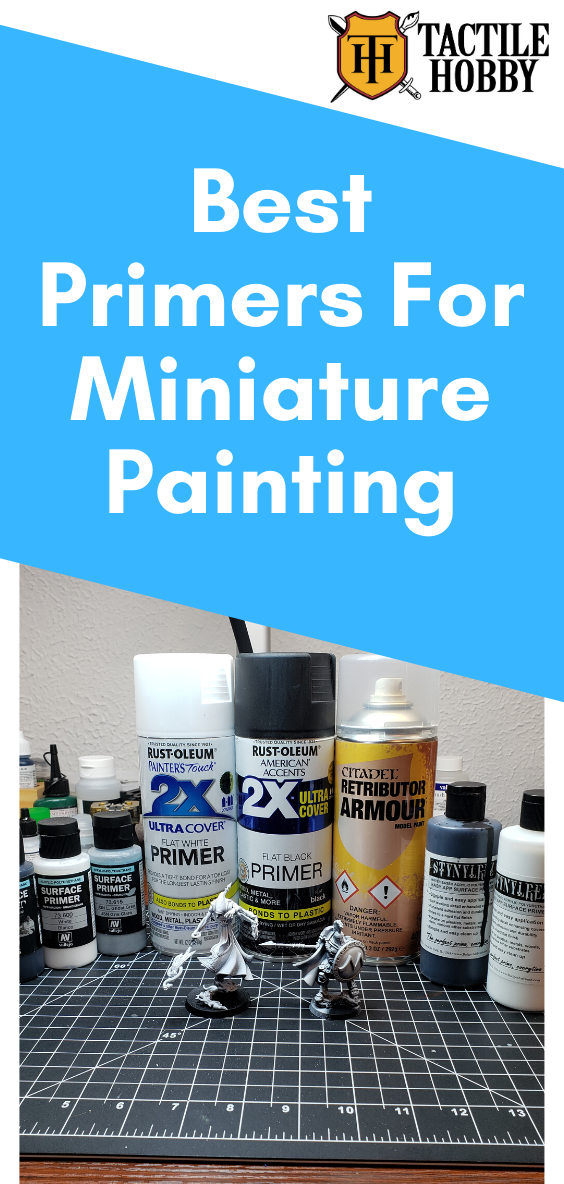Best Primers For Miniature Painting Best Primer Miniature Painting Primer