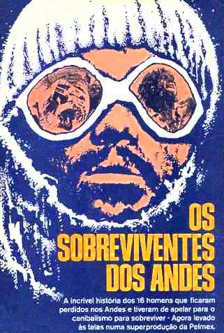 Os Sobreviventes Dos Andes Titulo Original Do Filme No Cinema Que Qdo Foi Para A Tv Mudaram Para Vivos 1988 Cine R Ta Cartazes De Filmes Filmes Cinema