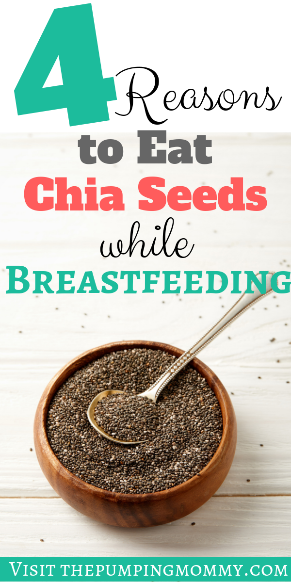 Reasons to eat chia seeds while breastfeeding - What are the best foods for breastfeeding? Find out why you should eat chia seeds while breastfeeding and the health benefits associated with it!