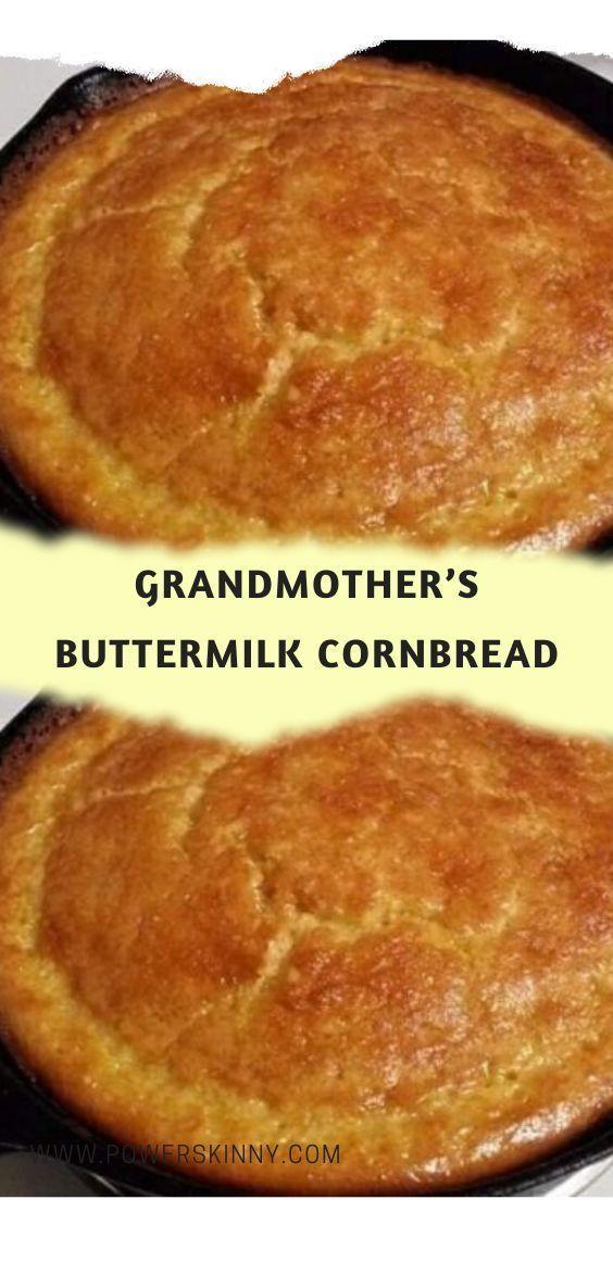 Grandmother S Buttermilk Cornbread In 2020 Buttermilk Cornbread Bread Recipes Homemade Homemade Bread