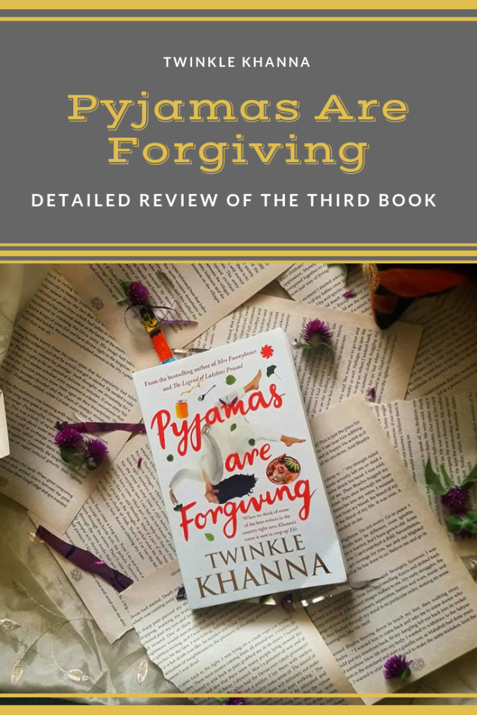 Book review Pyjamas Are Forgiving by Twinkle Khanna