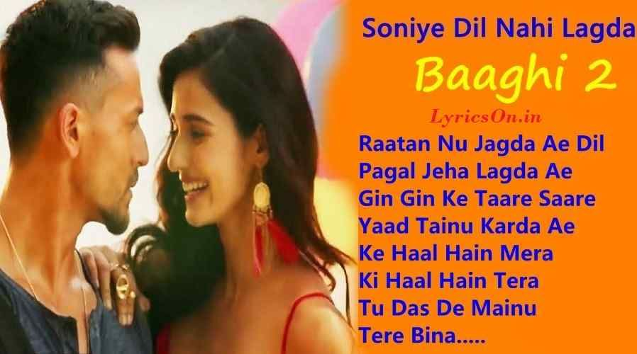 Soniye Dil Nayi Baaghi 2 Movie Song Lyrics New Song Download