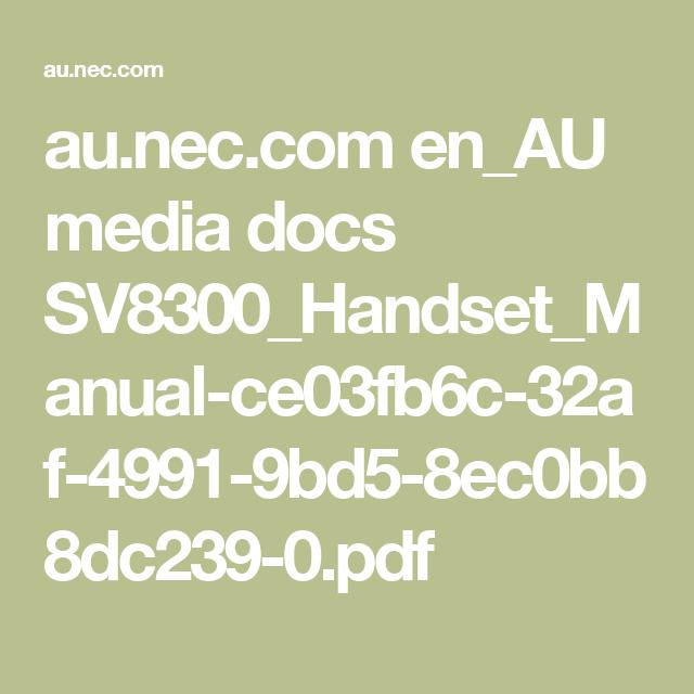 au.nec.com en_AU media docs SV8300_Handset_Manual-ce03fb6c-32af-4991-9bd5-8ec0bb8dc239-0.pdf