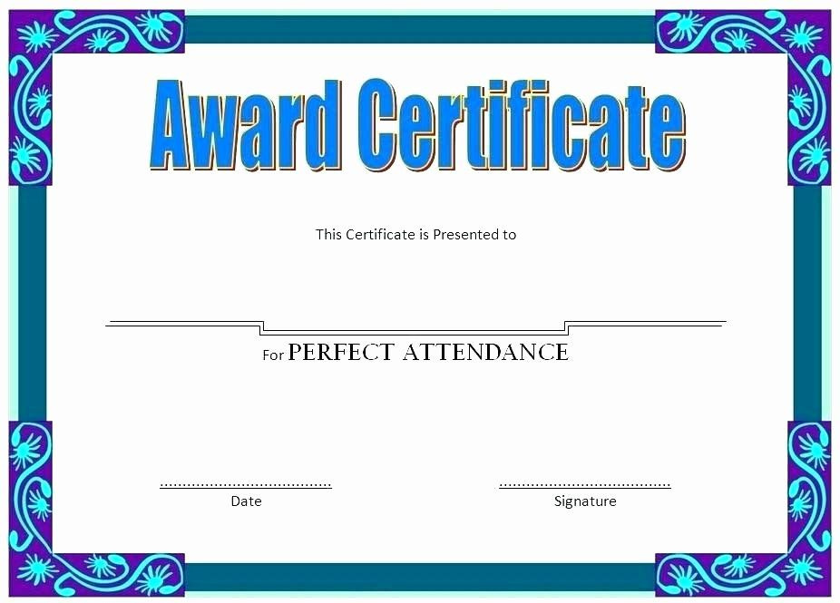 Free Printable Perfect Attendance Award Certificates Awesome Free Printable Perfect At Perfect Attendance Attendance Certificate Perfect Attendance Certificate