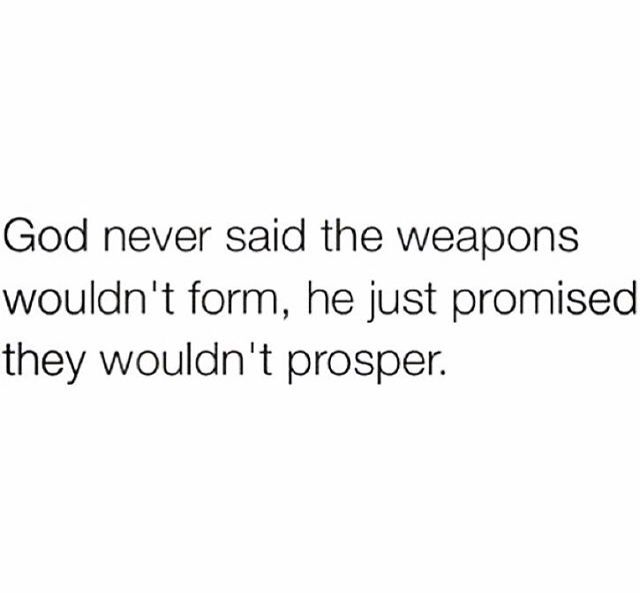 Weapons Will Form But They WonT Prosper  Positivity