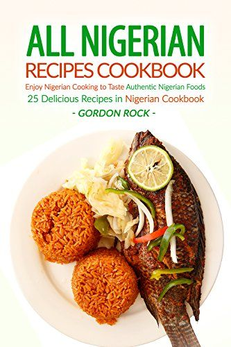 Nigerian Cookery Book