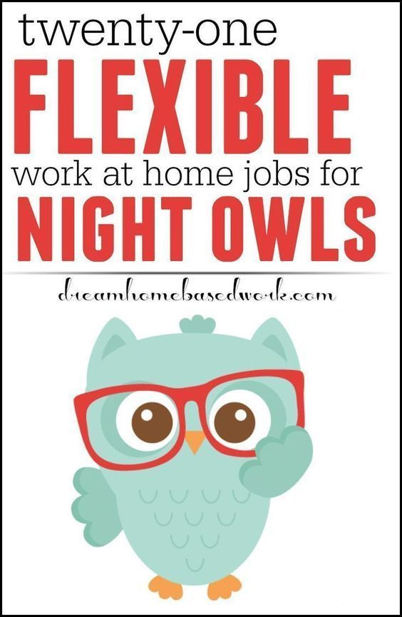 Best 21 Flexible Online Work From Home Jobs For Night Owls