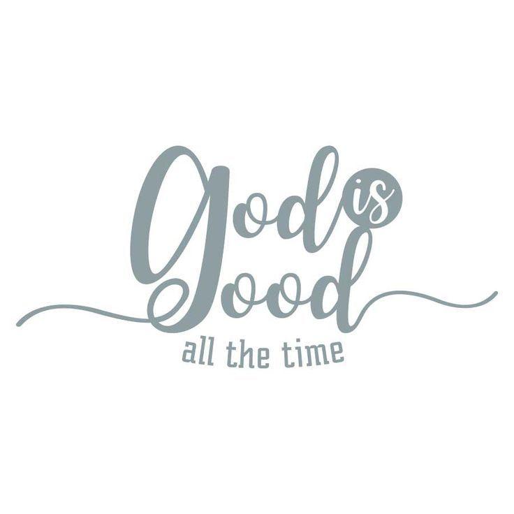 God is Good - Positopia.com