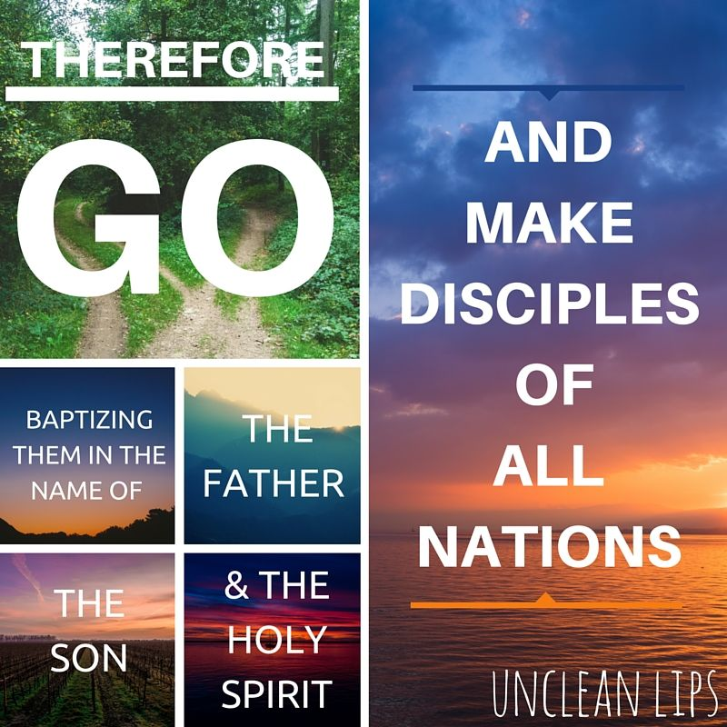 """uncleanlips: """" Matthew 28:19 - Therefore go and make disciples of all nations, baptizing them in the name of the Father and of the Son and of the Holy Spirit, Follow us on Facebook and Twitter """""""
