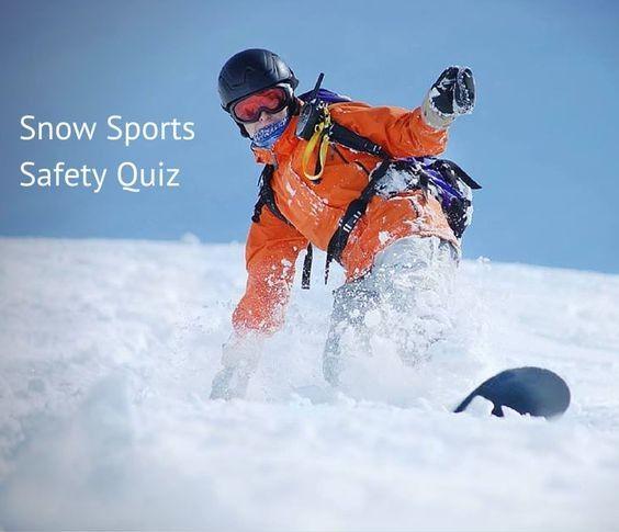 Take The Snow Sports Safety Quiz Sports Safety Snow Sports Sports Injury