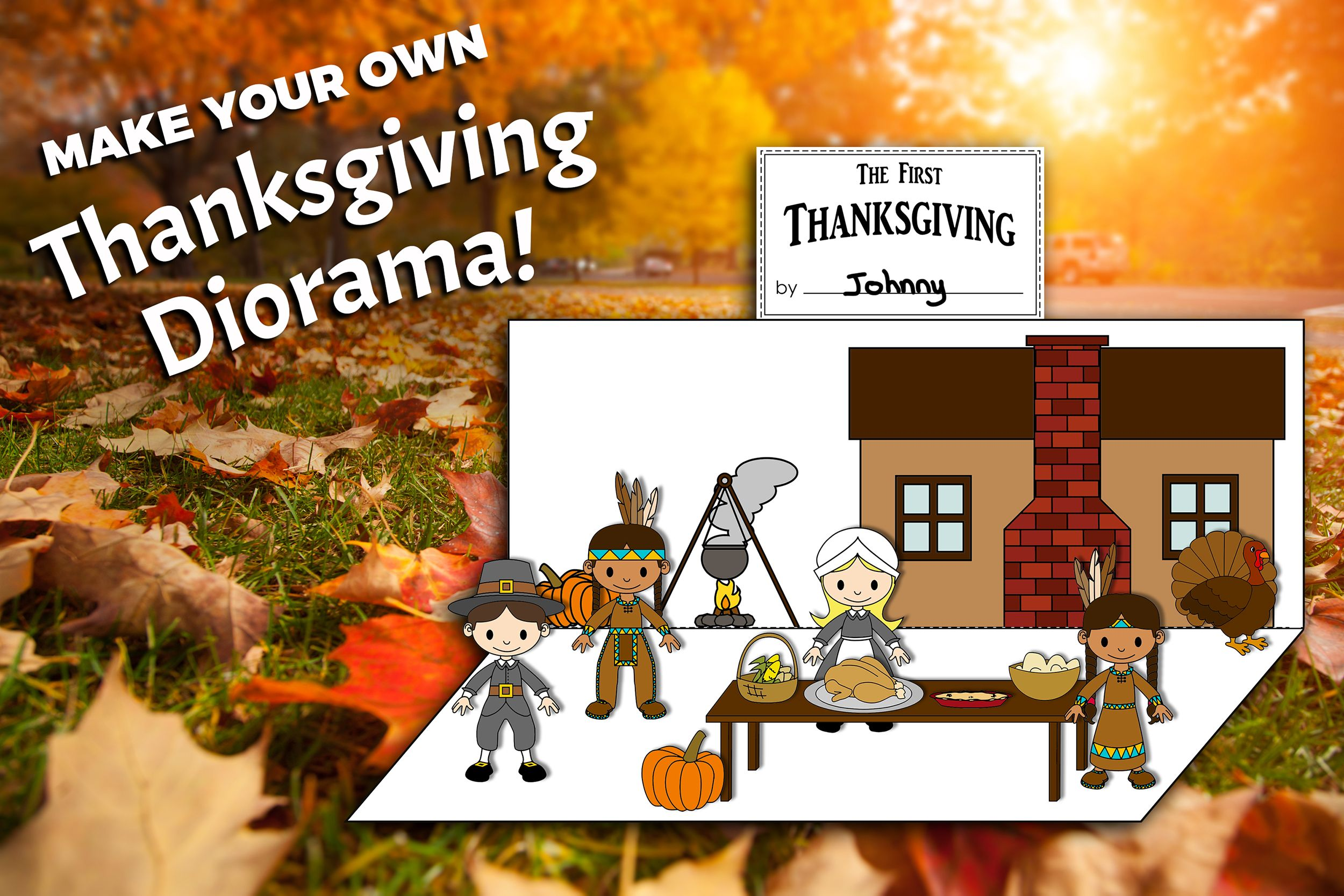 Students Can Make A Thanksgiving Diorama Solve Holiday