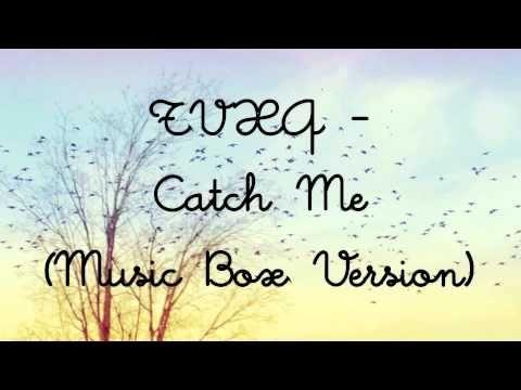 TVXQ - Catch Me (Music Box Version) by xxKpopKawaiixx