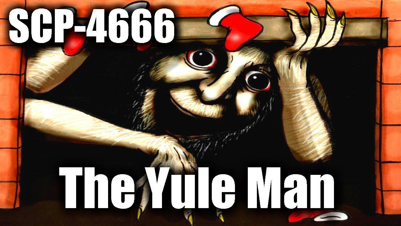 SCP-4666 The Yule Man | Keter Class | humanoid / hostile
