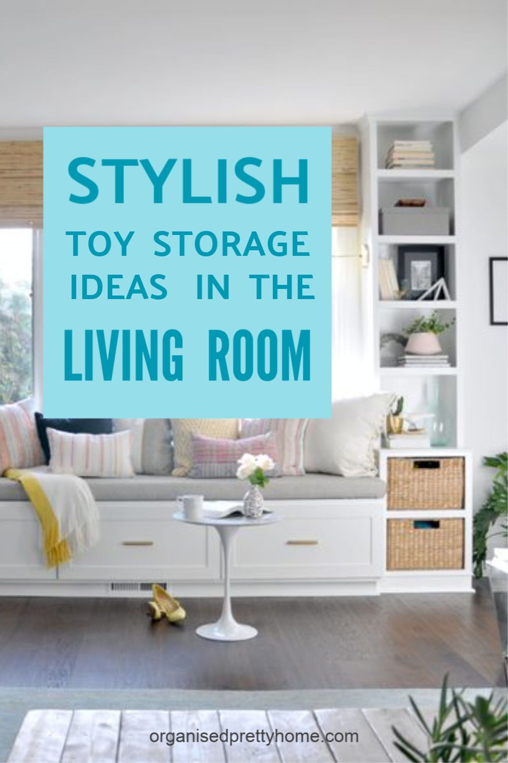 Living Room Toy Storage Ideas Organised Pretty Home In 2020