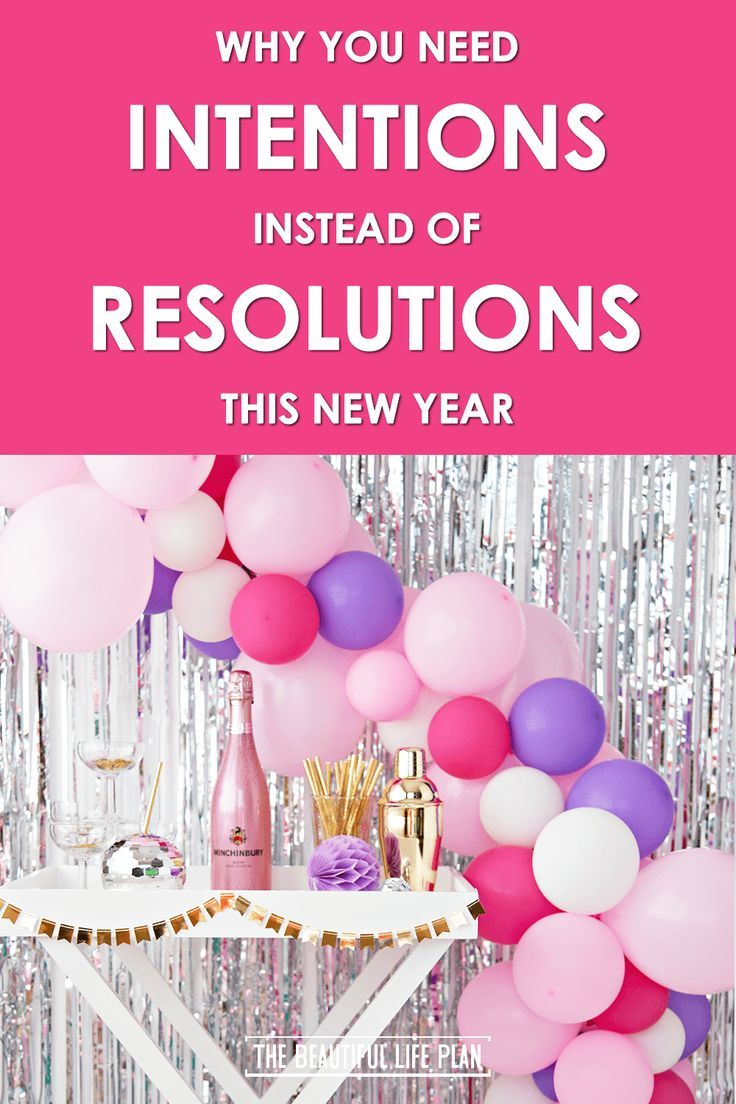 This new year try setting intentions instead of resolution so that you can tackle this year Learn why intentions are better and action steps to set them