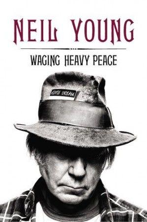 Waging Peace lourd  #neilyoung