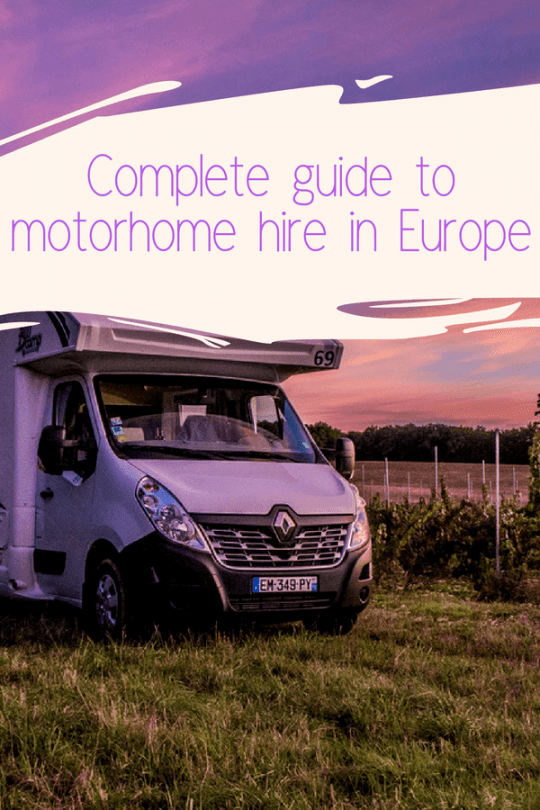 How To Avoid Making Costly Motorhome Hiring Mistakes Europe Travel Motorhome Holiday Motorhome Hire