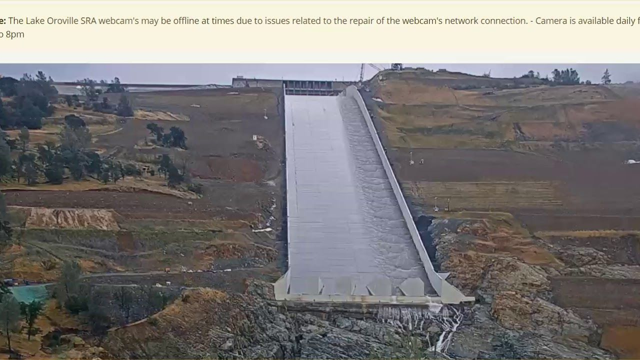 About That Oroville Dam Live Cam Not Working      | Activism