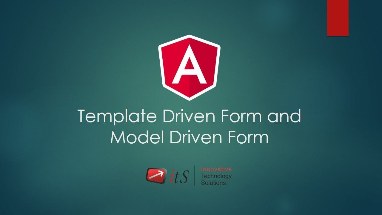 6 2 Template Driven Form and Model Driven Form | Angular
