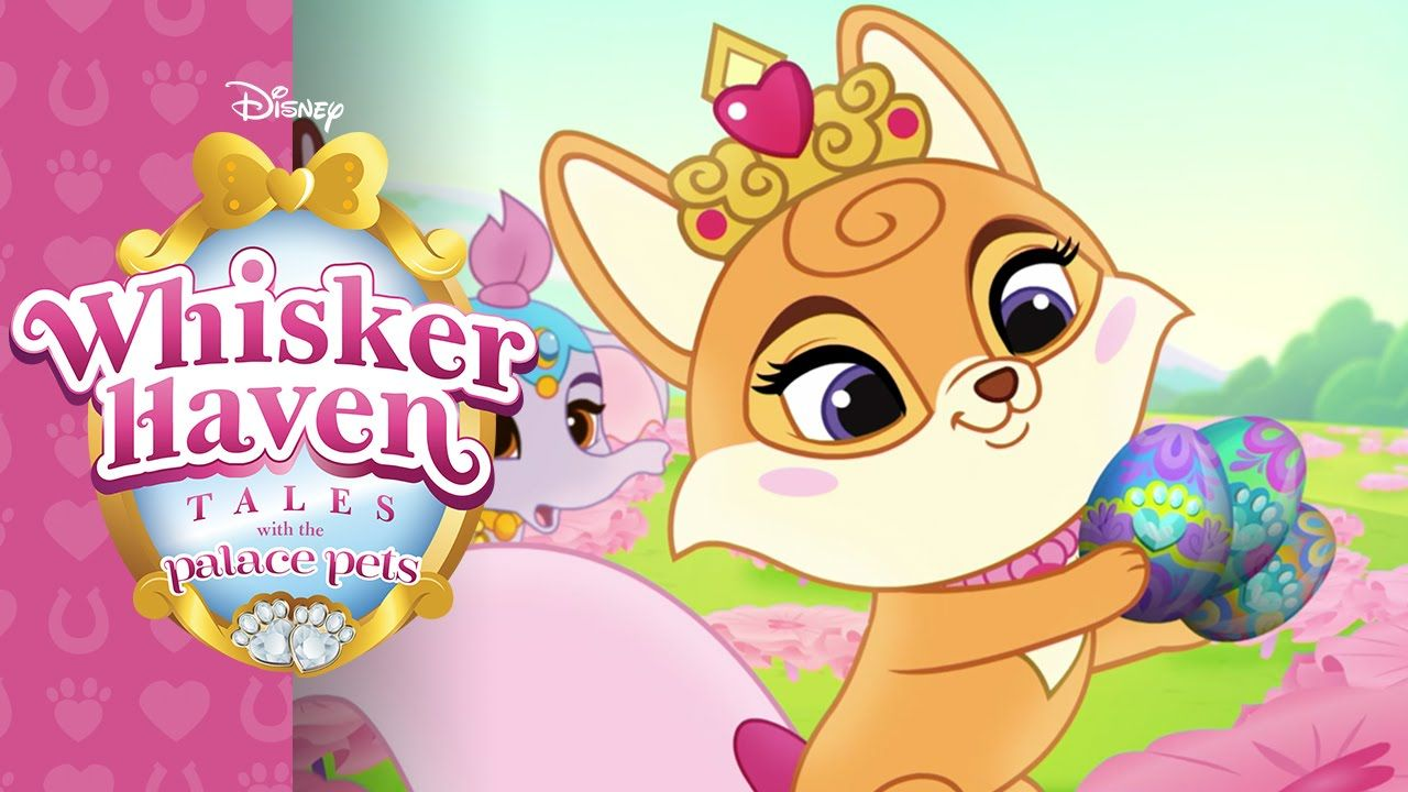 Hearts Hooves Eggs Whisker Haven Tales With The Palace Pets Disney Junior Palace Pets Disney Junior Pets