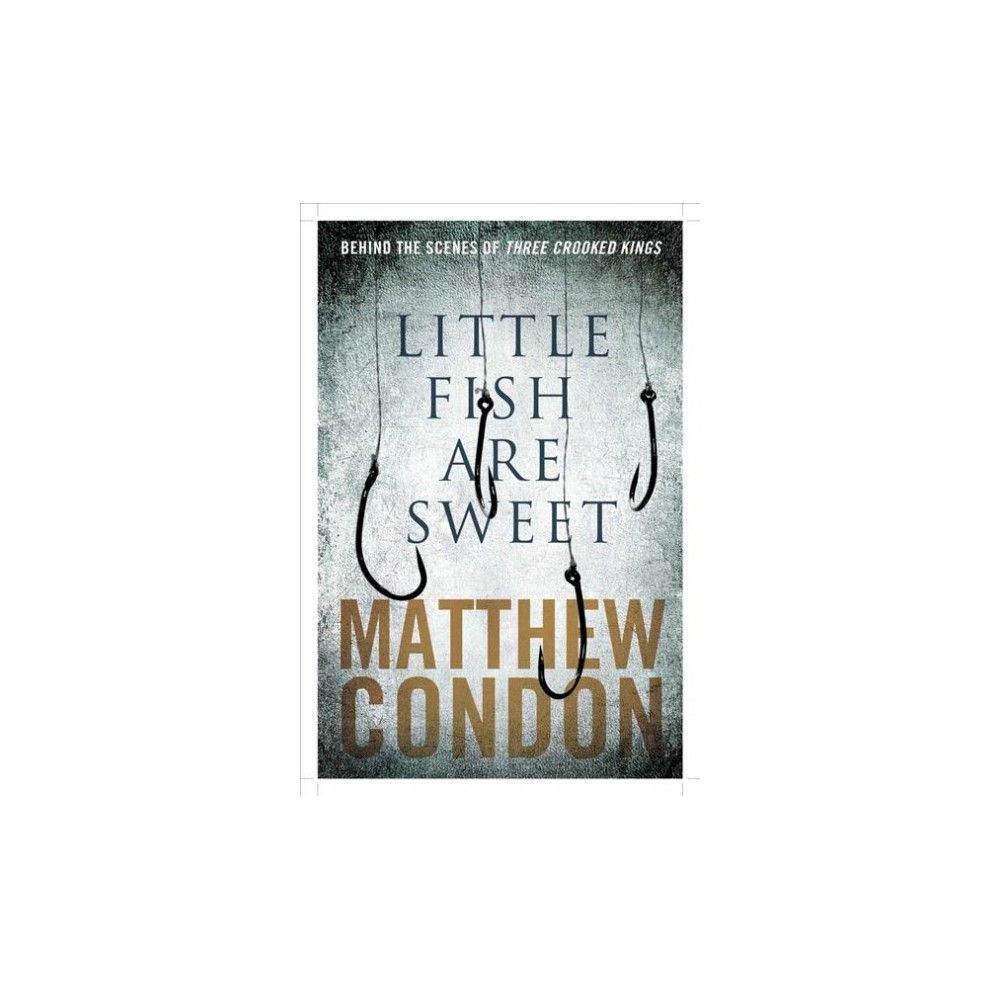 three crooked kings condon matthew