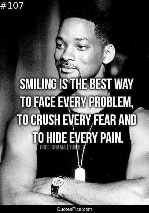Smiling Is The Best Way To Face Problems Positive Inspirational