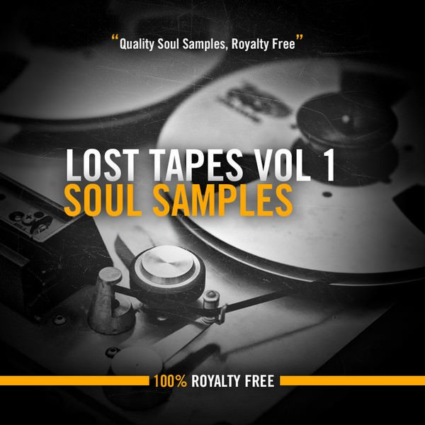 Lost Tapes Vol 1 Soul 100 Royalty Free Soul Samples Inspired