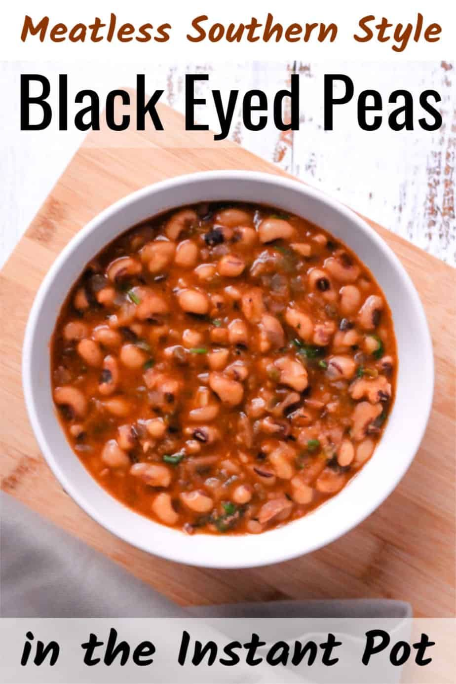 These vegetarian Southernstyle Instant Pot black eyed