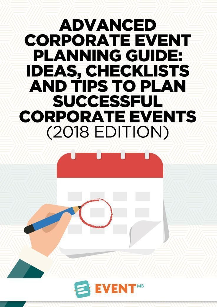 Advanced Corporate Event Planning Guide (2019 edition) -   8 Event Planning Template tips