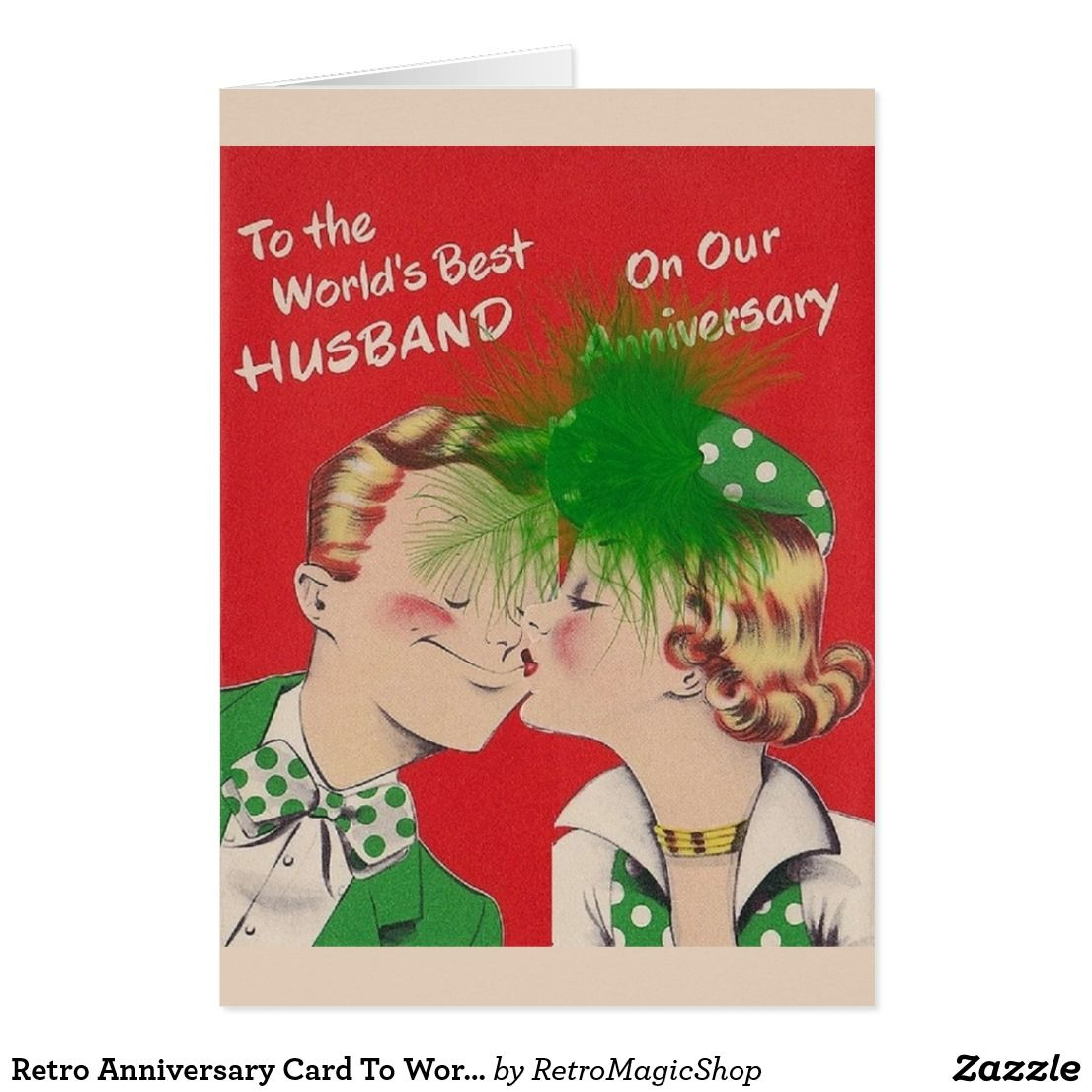 Retro Anniversary Card To World S Best Husband Zazzle Com In 2021 Anniversary Greeting Cards Anniversary Cards Anniversary