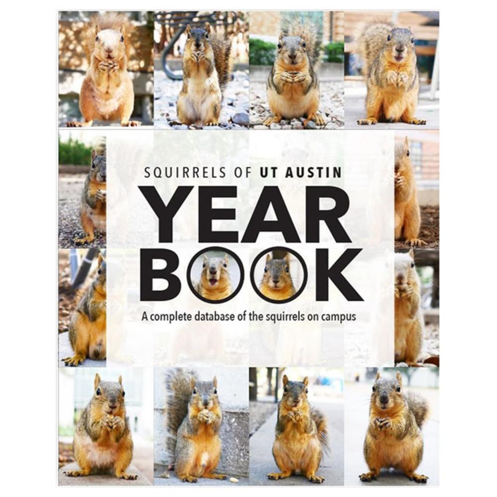 Squirrels Of Ut The Yearbook University Co Op In 2020 Longhorns Gifts Yearbook Squirrel