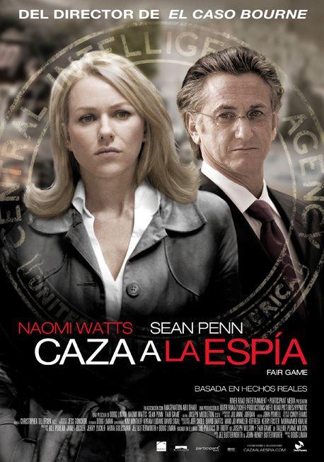 Fair Game Caza A La Espia Doug Liman 2010 Peliculas Peliculas Completas Sean Penn