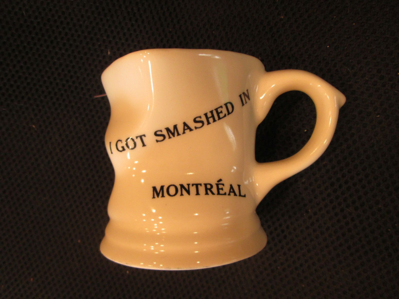 I GOT SMASHED IN MONTREAL Smushed Squished Coffee Cup Mug