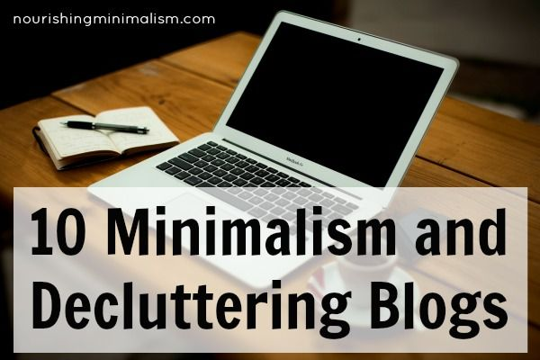 10 Minimalism And Decluttering Blogs With Images Declutter